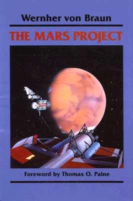 The Mars Project By Von Braun, Wernher